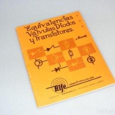 Radios antiguas: MINIWATT - RIFÉ ELECTRÓNICA S.A.- EQUIVALENCIAS DE VÁLVULAS, DIODOS Y TRANSISTORES (1975). Lote 276366043