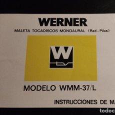 Radios antiguas: INSTRUCCIONES DE MANEJO MALETA TOCADISCOS WERNER MODELO WMM-37/L - MANUAL. Lote 276978443
