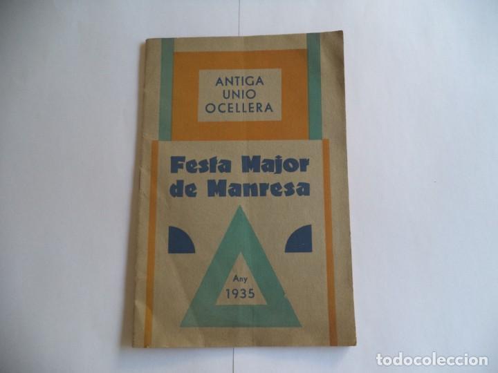 PROGRAMA FESTA MAJOR DE MANRESA.ANY 1935.ANTIGA UNIÓ OCELLERA (Radios, Gramófonos, Grabadoras y Otros - Catálogos, Publicidad y Libros de Radio)