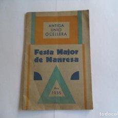 Radios antiguas: PROGRAMA FESTA MAJOR DE MANRESA.ANY 1935.ANTIGA UNIÓ OCELLERA. Lote 277013633