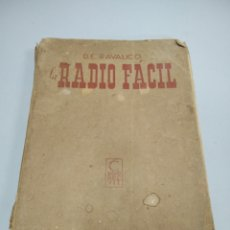 Radios antiguas: LIBRO MANUAL LA RADIO FÁCIL D.E RAVALICO. Lote 278264778