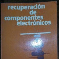 Radios antiguas: RECUPERACION DE COMPONENTES ELECTRONICOS.. Lote 279592883