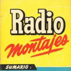 Radios antiguas: RADIO MONTAJES Nº 14, JUNIO DE 1956, VER SUMARIO EN LA IMAGEN DEL LIBRO CON ESQUEMAS BIEN CONSERVADO. Lote 282007578