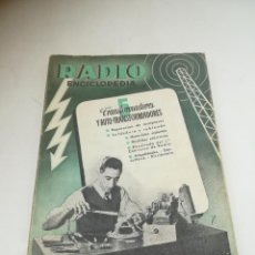Radios antiguas: RADIO ENCICLOPEDIA Nº 5. ESTACIONES EMISORAS. EDITORIAL BRUGUERA. SUBIDO ÍNDICE. VER. Lote 293698543
