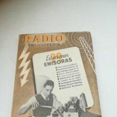 Radios antiguas: RADIO ENCICLOPEDIA Nº 29. ESTACIONES EMISORAS. EDITORIAL BRUGUERA. SUBIDO ÍNDICE. 1º ED 1946. VER. Lote 293698573