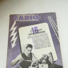 Radios antiguas: RADIO ENCICLOPEDIA Nº 16. ESTACIONES EMISORAS. EDITORIAL BRUGUERA. SUBIDO ÍNDICE. 1º ED 1945. VER. Lote 293699013