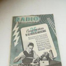 Radios antiguas: RADIO ENCICLOPEDIA Nº 25. ESTACIONES EMISORAS. EDITORIAL BRUGUERA. SUBIDO ÍNDICE. 1º ED 1946. VER. Lote 293699723