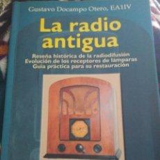 Radios antiguas: LA RADIO ANTIGUA. Lote 295478733