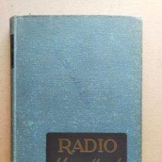 Radios antiguas: RADIO HANDBOOK, EDICION ESPAÑOLA, (MANUAL DE RADIO) - 12º EDICIÓN 1951. ED. MARCOMBO. Lote 296955753