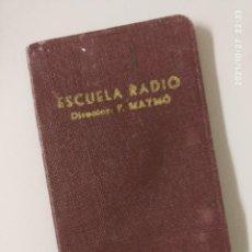 Radios antiguas: CARNET DE ESCUELA RADIO MAYMO JAEN 1952.. Lote 297110258