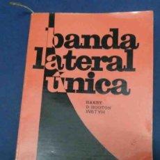 Rádios antigos: BANDA LATERAL UNICA. HARRY D. HOOTON. . LIBRO DE RADIOAFICIONADOS. AÑO 1974. Lote 37492232