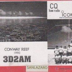 Radio antiche: RADIOAFICIONADO CONTROL DE ESCUCHA - CONWAY REEF 1990 - 3 D 2 A M - T.C -232.. Lote 39627413