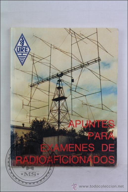 LIBRO APUNTES PARA EXÁMENES DE RADIOAFICIONADOS - EDITA URE - AÑO 1987 (Radios, Gramófonos, Grabadoras y Otros - Radioaficionados)