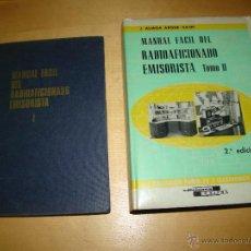 Radios antiguas: MANUAL FACIL DEL RADIOAFICIONADO Y EMISORISTA - TOMOS I Y II. Lote 67115305