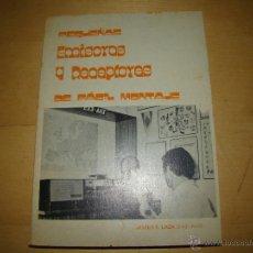 Radios antiguas: PEQUEÑAS EMISORAS Y RECEPTORES DE FÁCIL MONTAJE. Lote 48043002