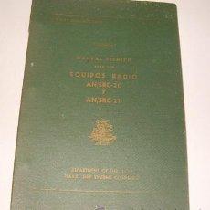 Radios antiguas: MANUAL TÉCNICO PARA LOS EQUIPOS RADIO AN/SRC-20 Y AN/SRC-21. VOLUMEN 1. RM71990. . Lote 52690192