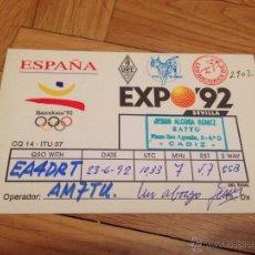 Radios antiguas: ANTIGUA ORIGINAL POSTAL TARJETA RADIOAFICIONADO QSL EXPO SEVILLA 92. Lote 52719518