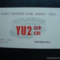 Radios antiguas: TARJETA POSTAL QSL RADIOAFICIONADOS 1972 - RADIO AMATEUR CLUB ARENA, PULA, YUGOSLAVIA. Lote 57561690