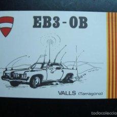 Radios antiguas: TARJETA POSTAL QSL RADIOAFICIONADOS, VALLS, TARRAGONA, ESPAÑA 1982. Lote 57849344