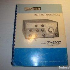 Radios antiguas: MANUAL DE INSTRUCCIONES DRAKE T-4XC TRANSMITTER. Lote 69799477