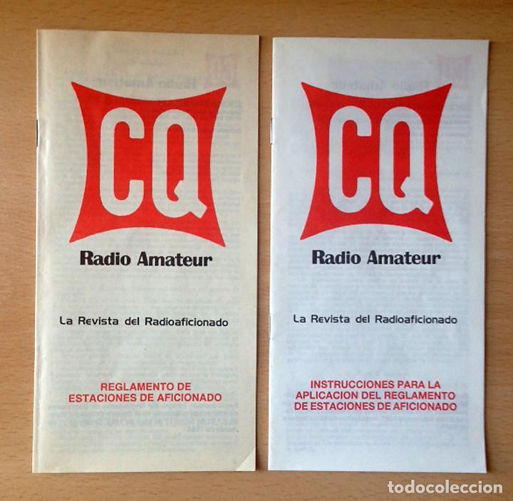 REGLAMENTO ESTACIONES RADIOAFICIONADO - INSTRUCCIONES APLICACIÓN DEL REGLAMENTO - CQ RADIO AMATEUR (Radios, Gramófonos, Grabadoras y Otros - Radioaficionados)