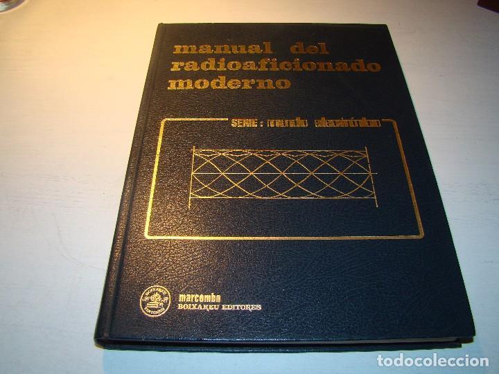 MANUAL DEL RADIOAFICIONADO MODERNO - MARCOMBO (Radios, Gramófonos, Grabadoras y Otros - Radioaficionados)