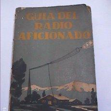 Radios antiguas: GUIA DEL RADIOAFICIONADO. AGUSTIN RIU. 1929. BARCELONA.. Lote 98126451