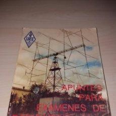 Radios antiguas: APUNTES PARA EXÁMENES DE RADIOAFICIONADOS. Lote 107335368