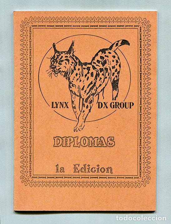 RADIOAFICIONADOS - LYNX DX GROUP - DIPLOMAS - 1ª EDICIÓN (Radios, Gramófonos, Grabadoras y Otros - Radioaficionados)