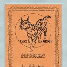 Radios antiguas: RADIOAFICIONADOS - LYNX DX GROUP - DIPLOMAS - 1ª EDICIÓN. Lote 110968923