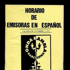 Radios antiguas: RADIOAFICIONADOS - LISTADO Y HORARIO DE EMISORAS EN ESPAÑOL - 13ª EDICIÓN . Lote 110969675