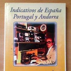 Radios antiguas: URE UNION DE RADIOAFICIONADOS ESPAÑOLES - INDICATIVOS ESPAÑA, PORTUGAL Y ANDORRA 1994. Lote 110970587