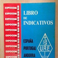 Radios antiguas: URE UNION RADIOAFICIONADOS ESPAÑOLES - INDICATIVOS ESPAÑA, PORTUGAL, ANDORRA 1982. Lote 116798675