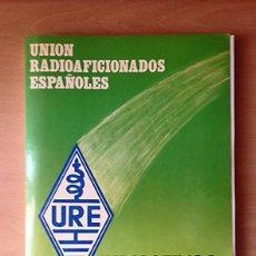 Radios antiguas: URE UNION DE RADIOAFICIONADOS ESPAÑOLES - INDICATIVOS DE ESPAÑA 1986 + 4 SEPARATAS AÑADIDOS. Lote 132205970