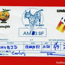 Radios antiguas: QSL RADIOAFICIONADO - AMATEUR RADIO - MUNDIAL ESPAÑA 82 - AM3SF. Lote 135528846