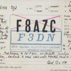 Radio antiche: QSL CARD. F3DN. PAUL VEIRY. ANNEMASSE. FRANCE - EAR 293 [ BARCELONA] 1933. Lote 135563474
