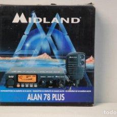Radios antiguas: EMISORA RADIOAFICIONADO CB BANDA CIUDADANA. MIDLAND- ALAN 78 PLUS. CON CAJA. POCO USO.. Lote 135606330