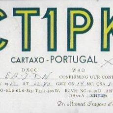 Radios antiguas: QSL CARD. CT1PK. MANUEL FRAGOSO D' ALMEIDA. CARTAXO. PORTUGAL - SALVADOR GARRETA. BARCELONA, 1952. Lote 183553030