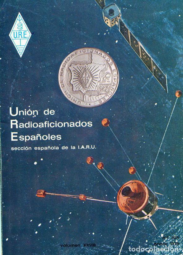 11 REVISTAS URE - UNION RADIOAFICIONADOS ESPAÑOLES - 1978 (AÑO COMPLETO) (Radios, Gramófonos, Grabadoras y Otros - Radioaficionados)
