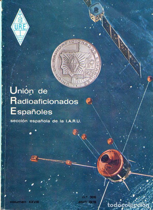Radios antiguas: 11 REVISTAS URE - UNION RADIOAFICIONADOS ESPAÑOLES - 1978 (AÑO COMPLETO) - Foto 4 - 138219870