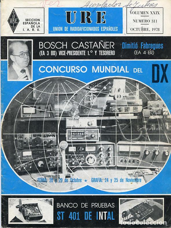 Radios antiguas: 11 REVISTAS URE - UNION RADIOAFICIONADOS ESPAÑOLES - 1978 (AÑO COMPLETO) - Foto 9 - 138219870