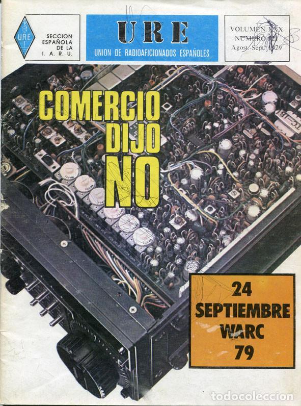 Radios antiguas: LOTE 11 REVISTAS URE - UNION RADIOAFICIONADOS ESPAÑOLES - 1979 (AÑO COMPLETO) - Foto 8 - 138617478