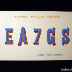 Radios antiguas: TARJETA POSTAL QSL RADIOAFICIONADO. EA7GS - HUELVA, 1974. SELLO TRÁFICO URE. RADIO AFICIONADO. Lote 163971746