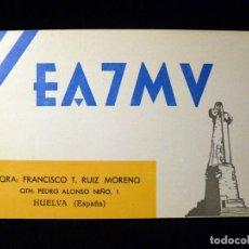 Radios antiguas: TARJETA POSTAL QSL RADIOAFICIONADO. EA7MV - HUELVA, 1974. RADIO AFICIONADO. Lote 163972214
