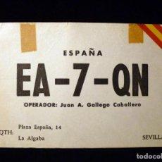 Radios antiguas: TARJETA POSTAL QSL RADIOAFICIONADO. EA7QN - LA ALGABA (SEVILLA), 1972. RADIO AFICIONADO. Lote 163972706