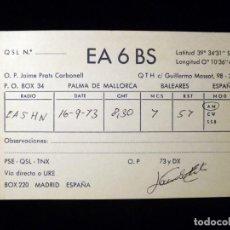 Radios antiguas: TARJETA POSTAL QSL RADIOAFICIONADO. EA6BS - PALMA DE MALLORCA, 1973. 2 SELLOS TRÁFICO URE. RADIO AFI. Lote 163978114