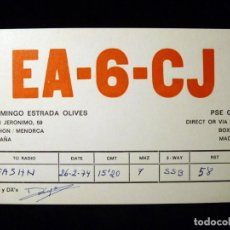 Radios antiguas: TARJETA POSTAL QSL RADIOAFICIONADO. EA6CJ - MAHON (MENORCA), 1974. RADIO AFICIONADO . Lote 163978222