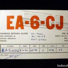 Radios antiguas: TARJETA POSTAL QSL RADIOAFICIONADO. EA6CJ - MAHON (MENORCA), 1974. RADIO AFICIONADO (2). Lote 163978298