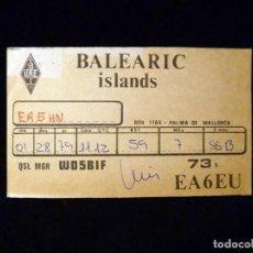Radios antiguas: TARJETA POSTAL QSL RADIOAFICIONADO. EA6EU - PALMA DE MALLORCA, 1979. RADIO AFICIONADO . Lote 163978658