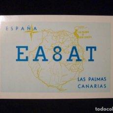 Radios antiguas: TARJETA POSTAL QSL RADIOAFICIONADO. EA8AT - LAS PALMAS DE GRAN CANARIA, 1978. RADIO AFICIONADO. Lote 163979322
